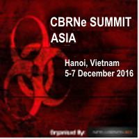 CBRNe Summit Asia 2016, 5-7DEC2016 Hanoi